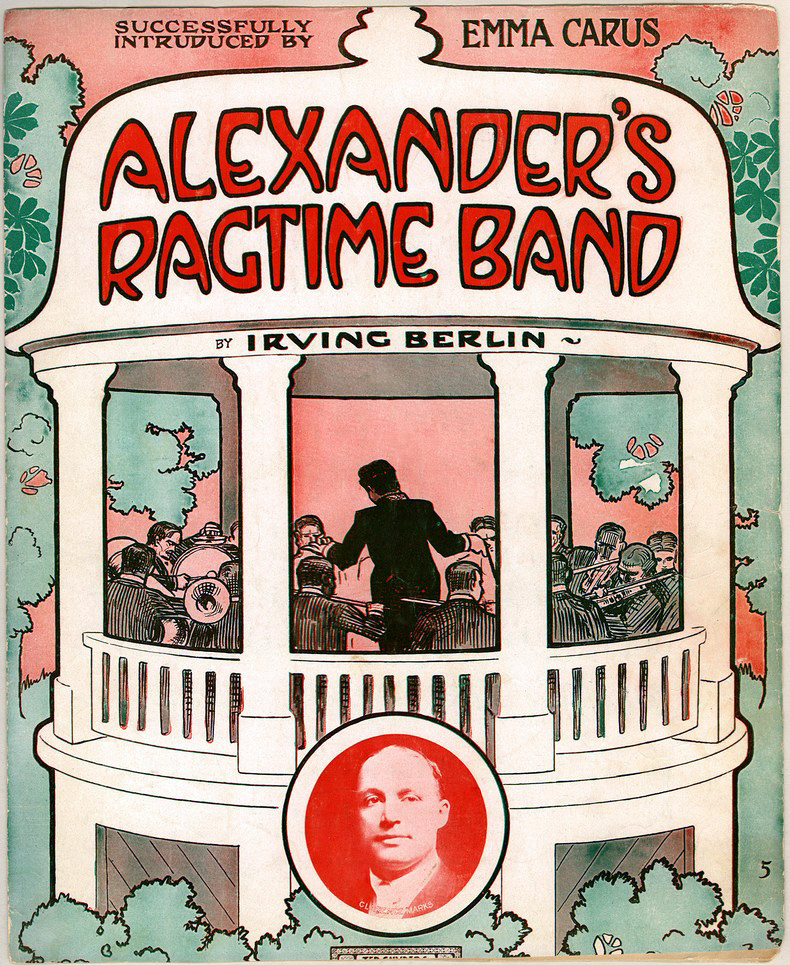 March 18 - The Song 'Alexander's Ragtime Band' by Irving Berlin is published for the first time, in the form of sheet music.