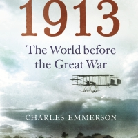 Charles Emmerson - 1913 The World Before the Great War