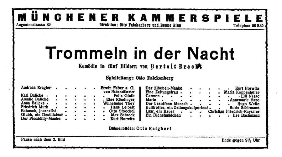 September 29 – Drums in the Night (Trommeln in der Nacht) becomes the first play by Bertolt Brecht to be staged, at the Munich Kammerspiele.