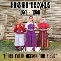 The CoS Tapes #3 – Russian Records 1901-1908 #1 - Three Paths Across The Field